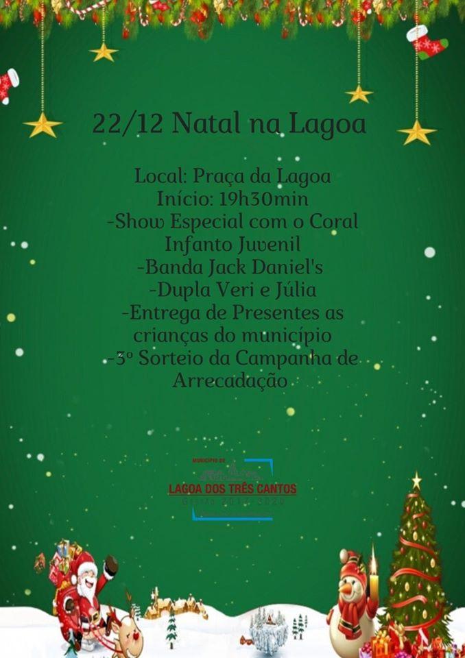 Natal na Lagoa é neste dia 22 em Lagoa dos Três Cantos