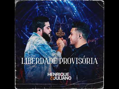 Henrique e Juliano – LIBERDADE PROVISÓRIA – DVD Ao Vivo No Ibirapuera