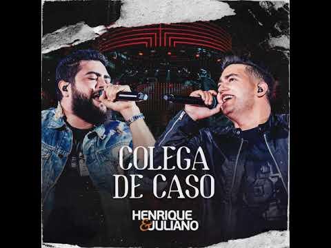 Henrique e Juliano – COLEGA DE CASO – DVD Ao Vivo No Ibirapuera