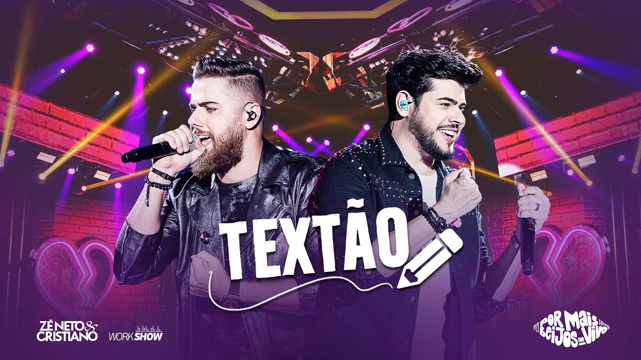 Zé Neto e Cristiano – TEXTÃO – DVD Por mais beijos ao vivo