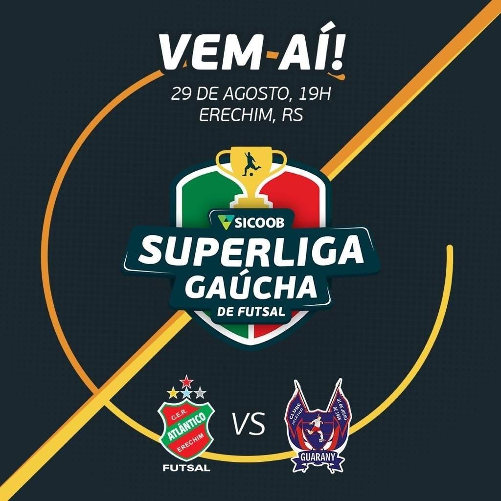 Atlântico e Guarany decidem neste sábado a Super Liga Gaúcha Sicoob de Futsal