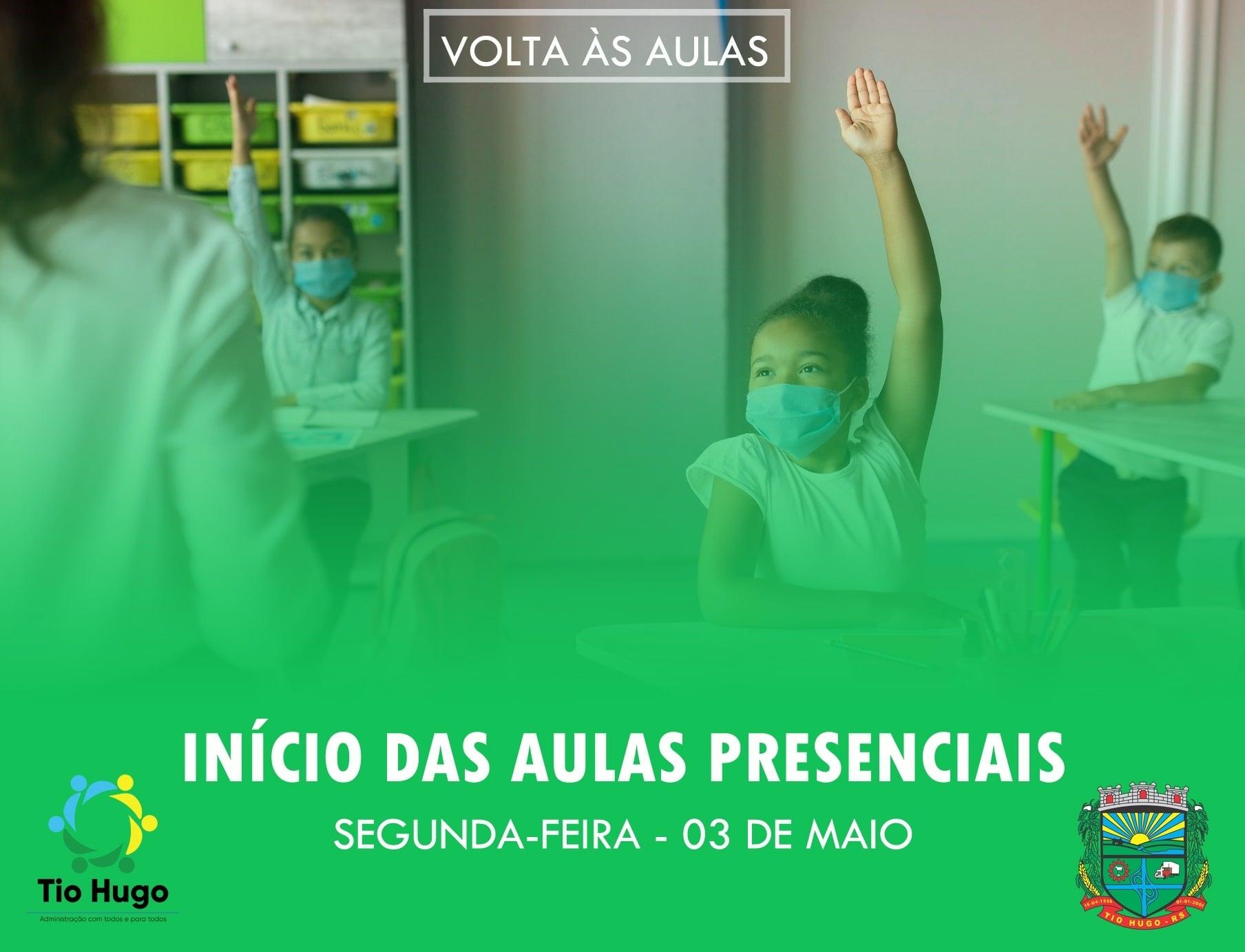 Tio Hugo: Aulas presenciais na rede municipal de ensino serão iniciadas na segunda-feira 03 de maio
