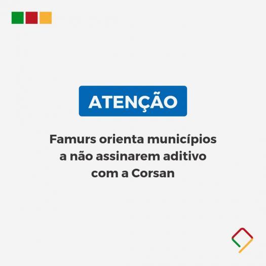 Famurs orienta municípios a não assinarem aditivo com a Corsan