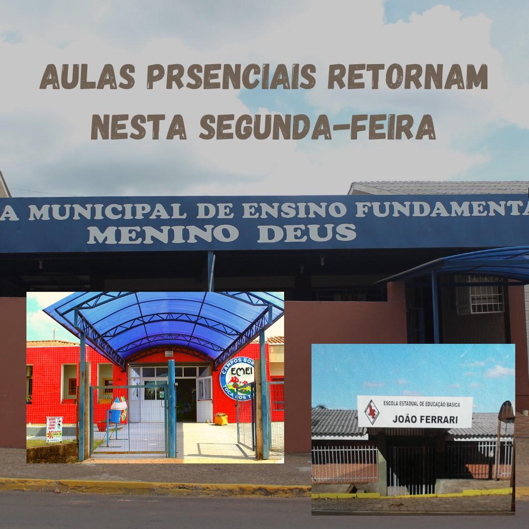 Aulas retornam na segunda-feira,14, em Campos Borges