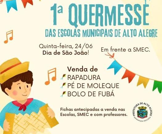 Secretaria de educação de Alto Alegre promoveu 1ª Quermesse