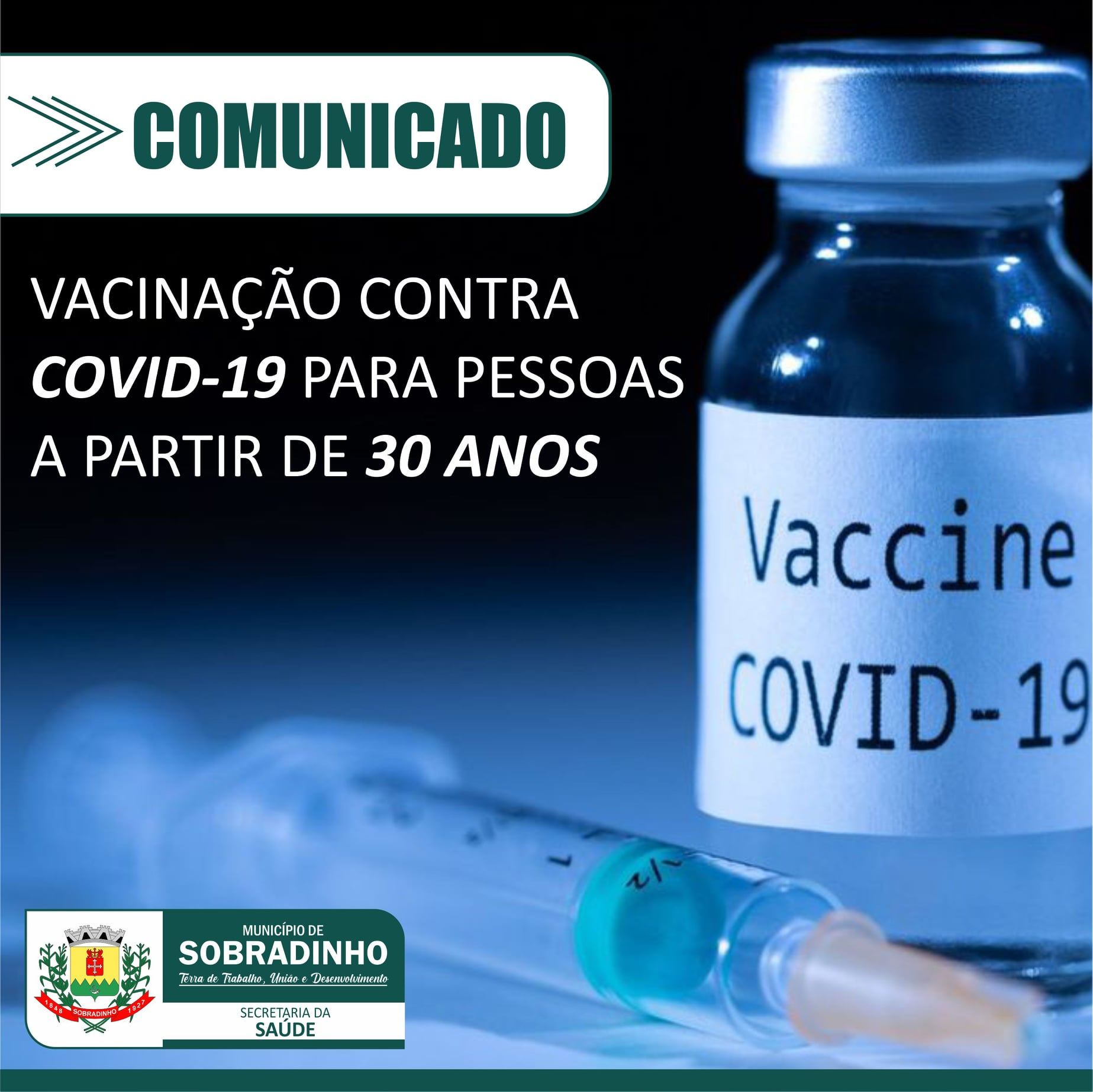 Nova etapa de vacinação contra a Covid-19 em Sobradinho, a partir dos 30 anos