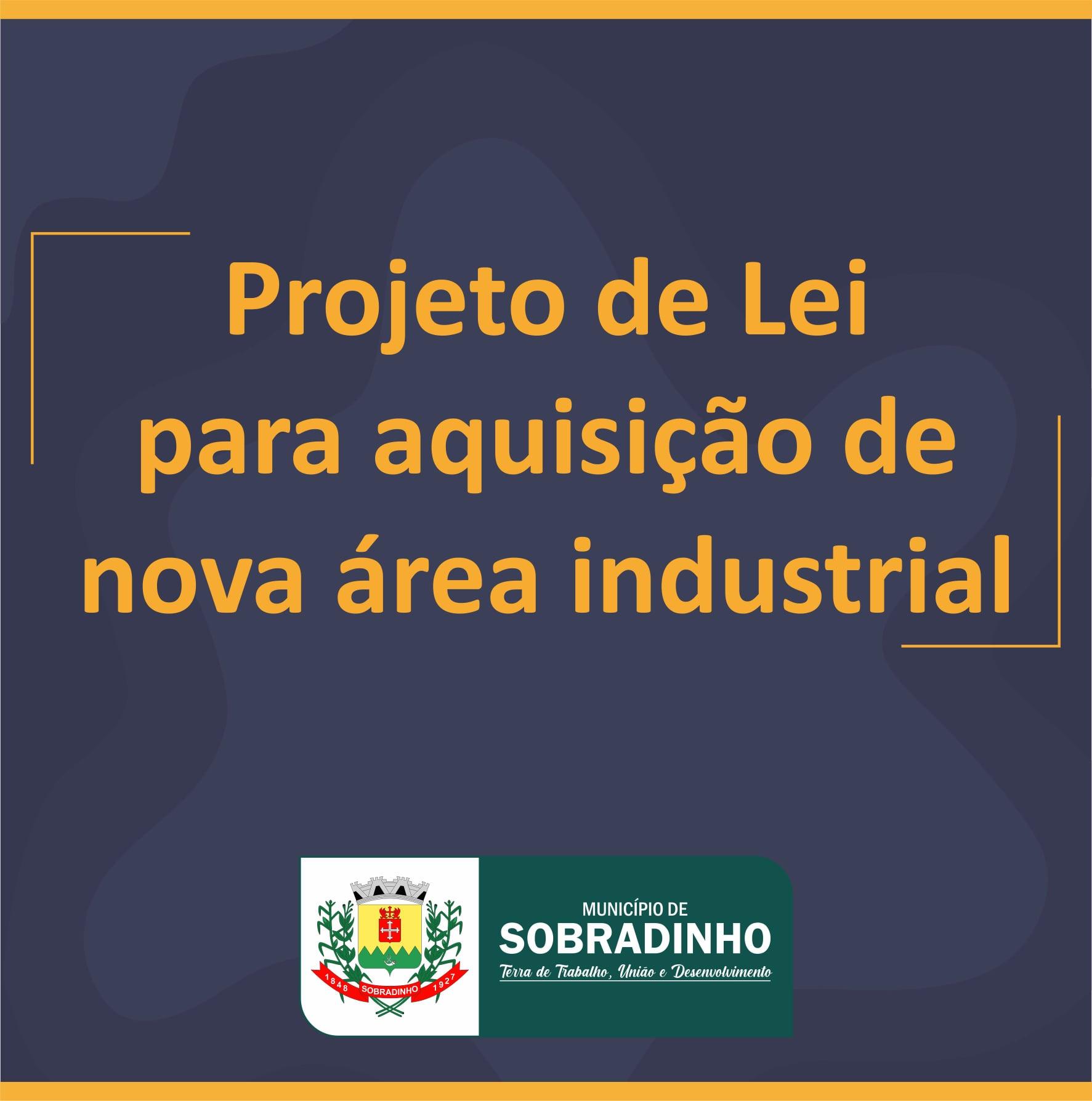 Administração de Sobradinho encaminha projeto de lei para aquisição de área industrial
