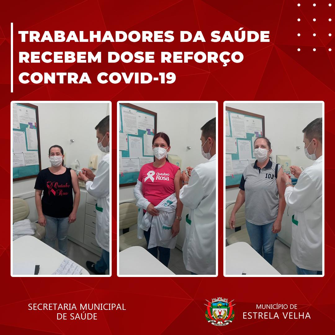 Estrela Velha vacina profissionais de saúde com dose de reforço contra a Covid-19