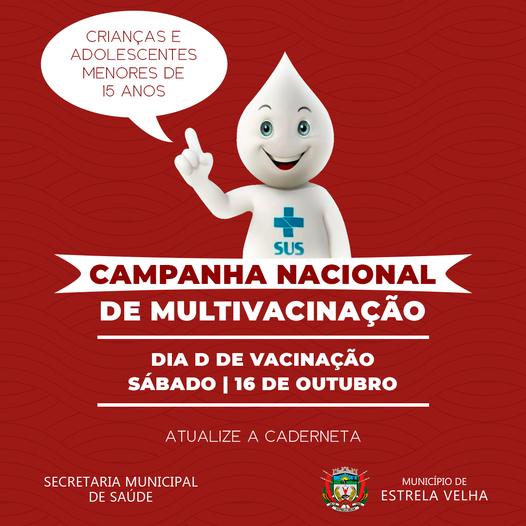 Sábado é dia D de Multivacinação em Estrela Velha