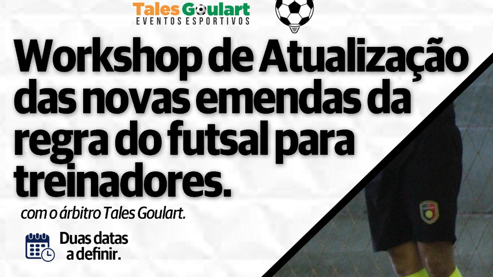 Workshop apresenta atualização das novas emendas da regra de futsal