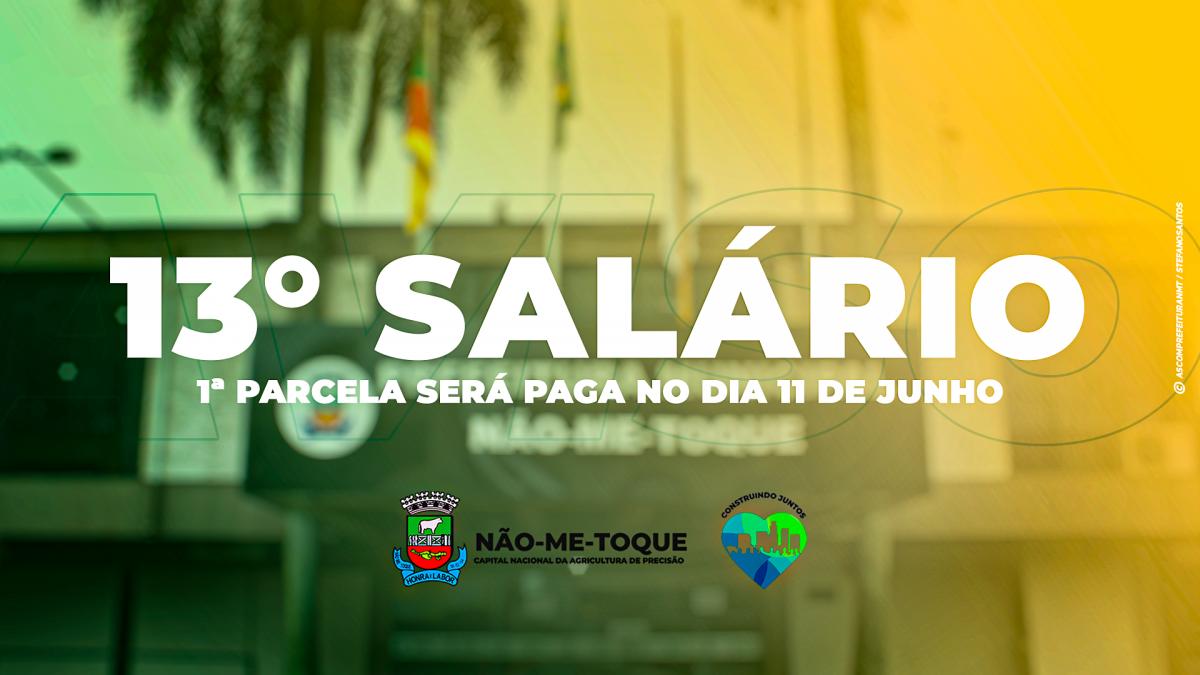 Prefeitura de Não-Me-Toque anuncia que a 1ª parcela do 13º Salário será paga em junho