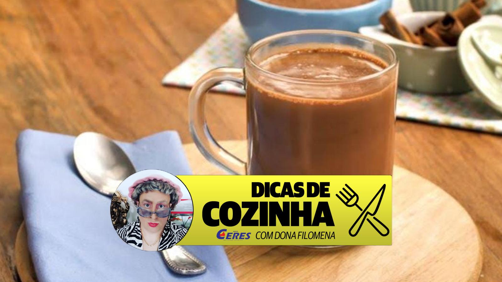 Dicas de Cozinha 24/05: Chocolate quente da Dona Filomena