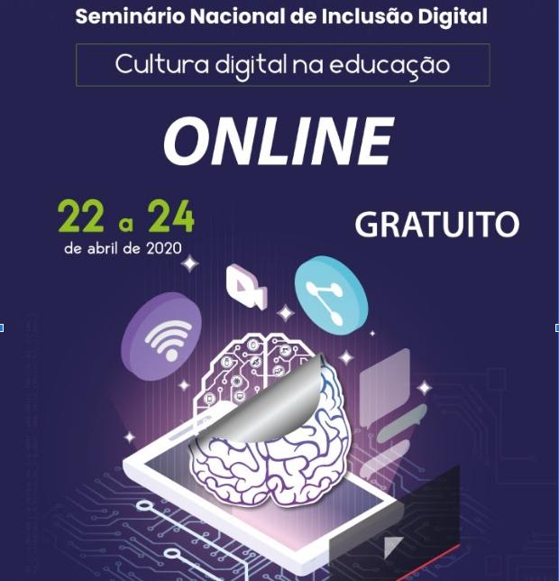 Seminário Nacional de Inclusão Digital tem inscrição gratuita para ouvintes e será realizado on-line
