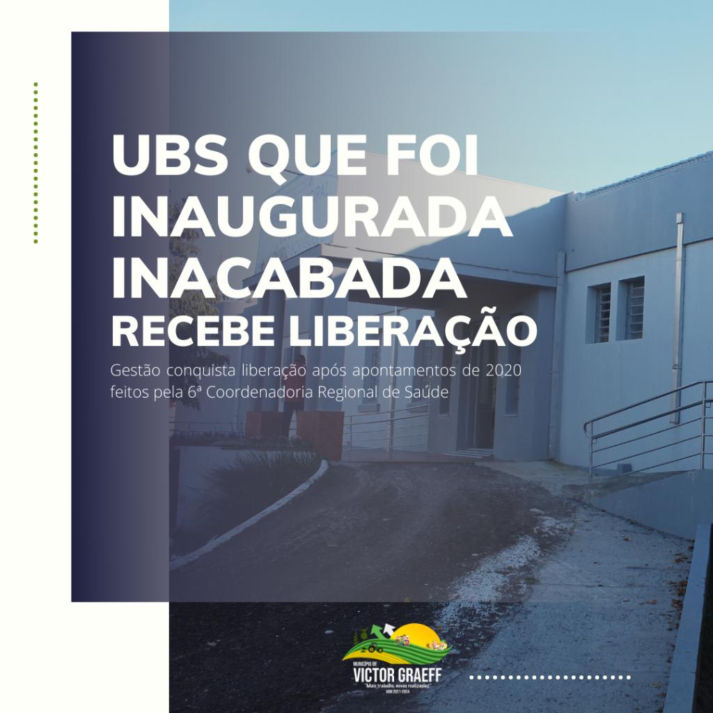 Victor Graeff: Após receber Nova UBS inacabada, gestão conquista liberação