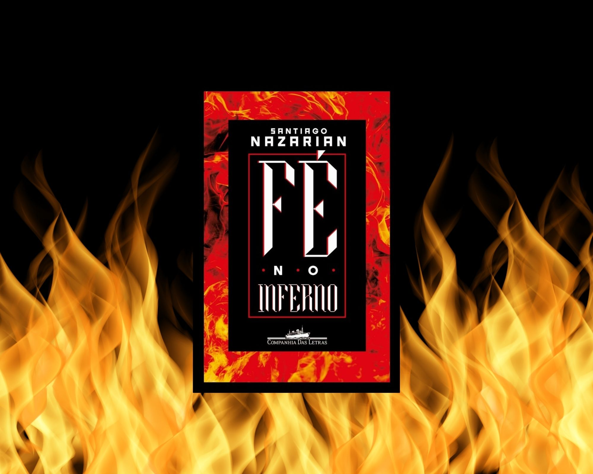 Dica de Leitura: Fé no Inferno